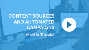 Content Sources and Automated Campaigns